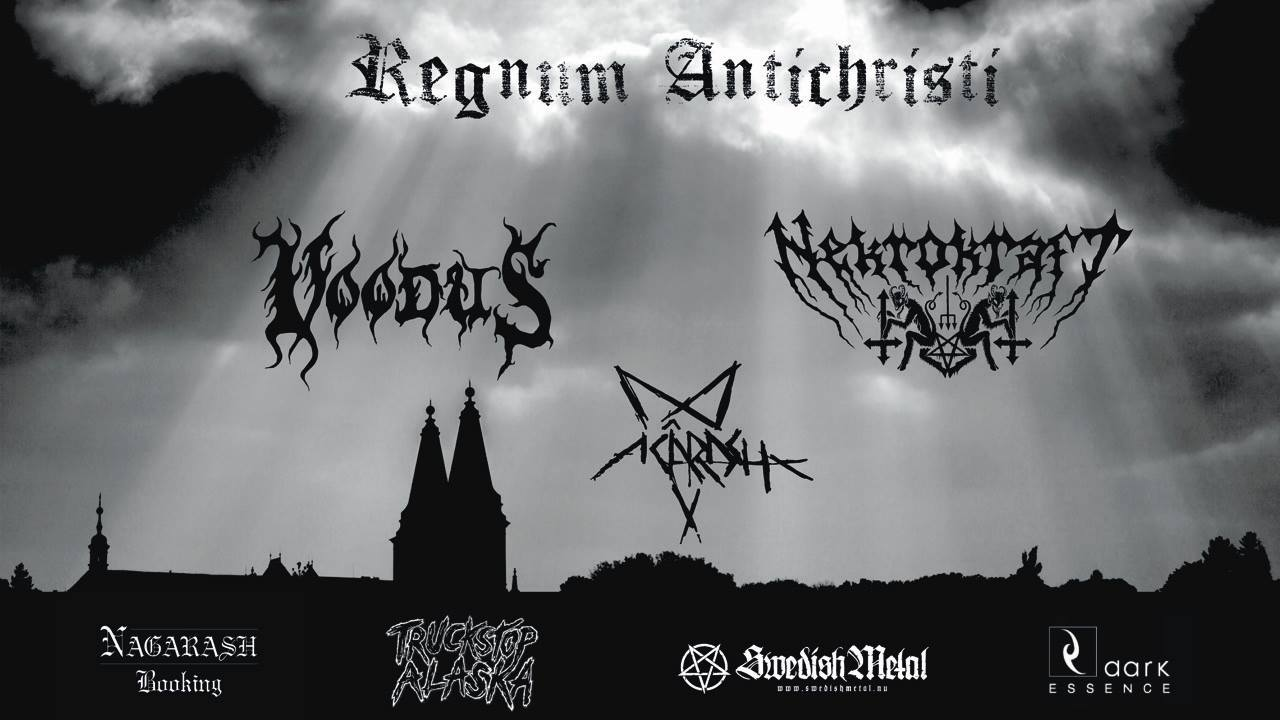 Regnum Antichristi - Acârash / Voodus / Nekrokraft live at Truckstop Alaska in Gothenburg on March 30 (Saturday).